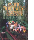 Pacific Northwest- The Beautiful Cookbook